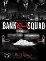 Bankroll Squad