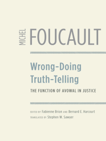 Wrong-Doing, Truth-Telling: The Function of Avowal in Justice