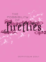 The Possibility of Fireflies