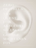 Zero Decibels: The Quest for Absolute Silence