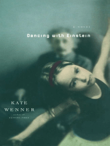 Dancing With Einstein: A Novel