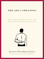 The Art of Cheating