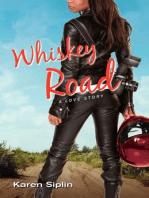 Whiskey Road