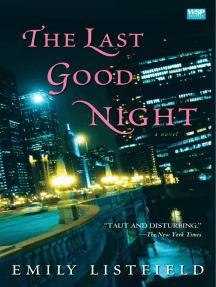 The Last Good Night: A Novel