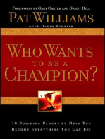 Who Wants to be a Champion?