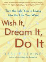 Wish It, Dream It, Do It