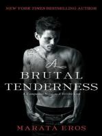 A Brutal Tenderness