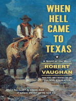 When Hell Came to Texas