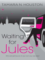 Waiting for Jules