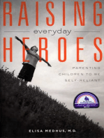 Raising Everyday Heroes