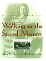 Walking in the Sacred Manner