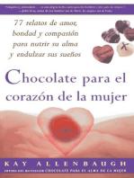 Chocolate para el corazon de la Mujer