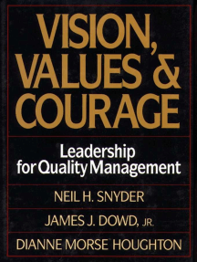 Vision, Values, and Courage: Leadership for Quality Management