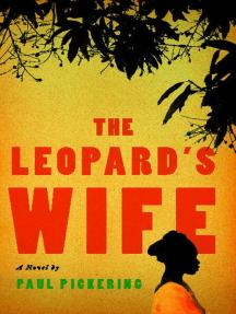 The Leopard's Wife: A Novel