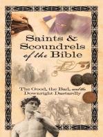 Saints & Scoundrels of the Bible