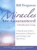 Miracles Are Guaranteed