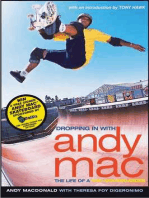 Dropping in with Andy Mac