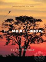 The Milk of Birds
