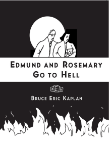 Edmund and Rosemary Go to Hell: A Story We All Really Need Now More Than Ever