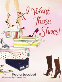 I Want Those Shoes!