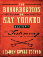The Resurrection of Nat Turner, Part 2
