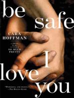 Be Safe I Love You