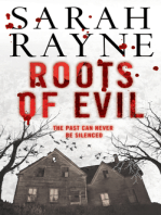 Roots of Evil