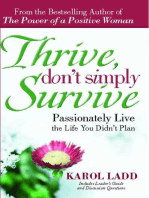 Thrive, Don't Simply Survive