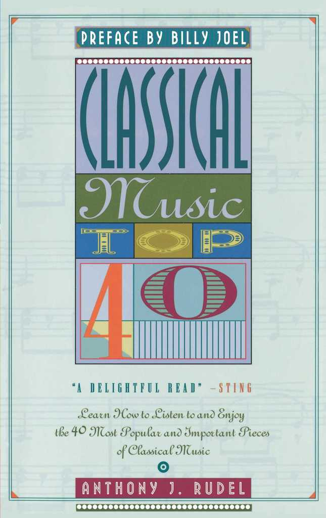 Classical Music Top 40 by Anthony Rudel - Read Online