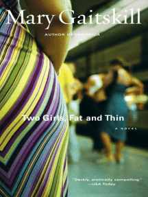 Two Girls, Fat and Thin: A Novel