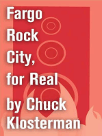 Fargo Rock City, for Real