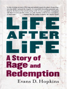 Life After Life: A Story of Rage and Redemption