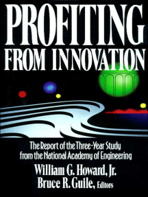 Profiting from Innovation: The Report of the Three-Year Study from the National Academy of Engineering
