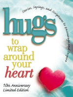 Hugs to Wrap Around Your Heart