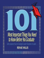 101 Most Important Things You Need to Know Before You Graduate