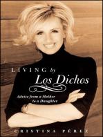Living by Los Dichos