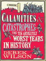 Calamities & Catastrophes