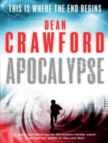Apocalypse: A gripping, high-concept, high-octane thriller