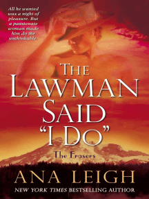 """The Lawman Said """"I Do"""": The Frasers"""