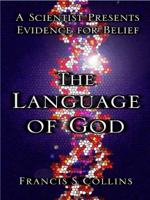 Language of God: A Scientist Presents Evidence for Belief