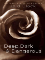 Deep, Dark & Dangerous