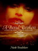 A Bond Broken