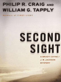 Second Sight: A Brady Coyne and J.W. Jackson Mystery