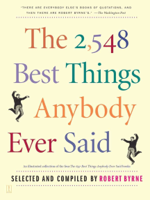The 2,548 Best Things Anybody Ever Said