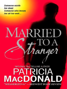 Married to a Stranger: A Novel