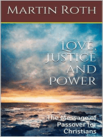 Love, Justice and Power