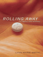 Rolling Away