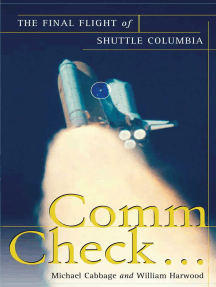 Comm Check...: The Final Flight of Shuttle Columbia