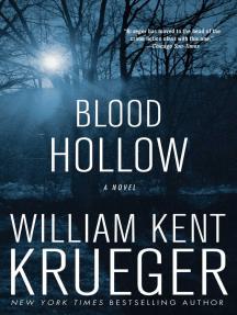 Blood Hollow: A Novel
