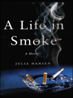 A Life in Smoke